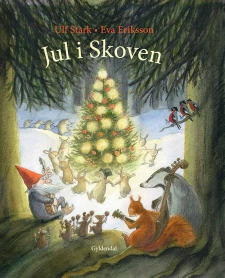Jul i skoven af Ulf Stark
