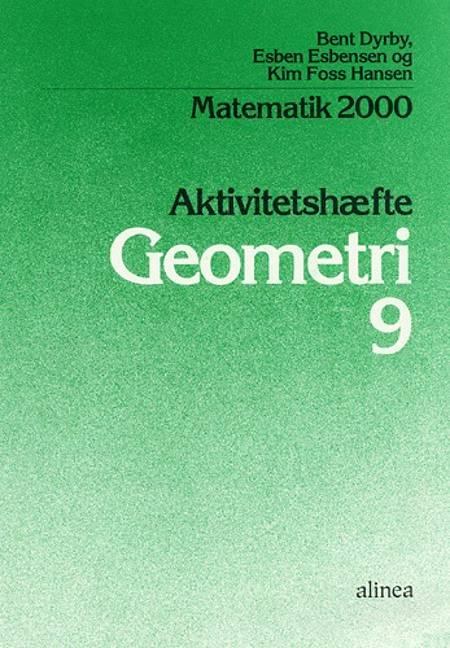 Matematik 2000 - temabog 8.-9. klassetrin af Bent Dyrby, Esben Esbensen, Kim Foss Hansen og Esben Esbensen og Kim Foss Hansen