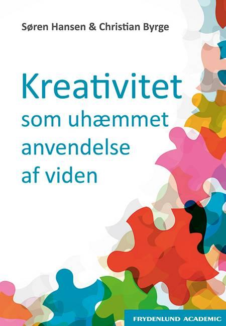 Kreativitet som uhæmmet anvendelse af viden af Søren Hansen og Christian Byrge