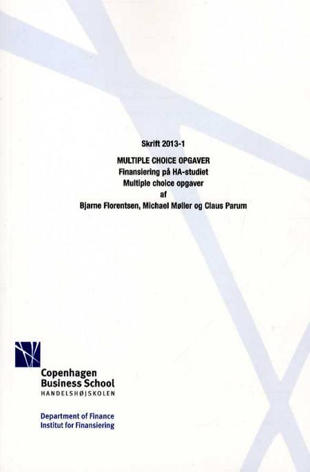 Multiple choice opgaver af Michael Møller, Claus Parum, Bjarne Florentsen og Michael Møller og Claus Parum