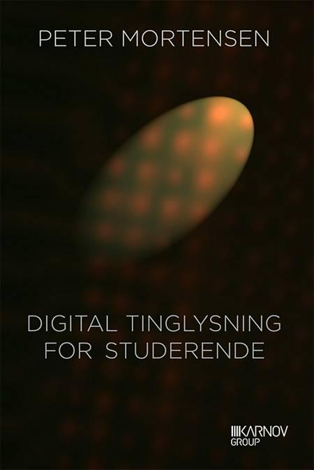Digital tinglysning for studerende af Peter Mortensen