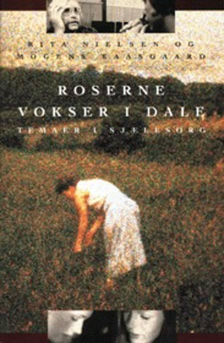 Roserne vokser i dale af Rita Nielsen