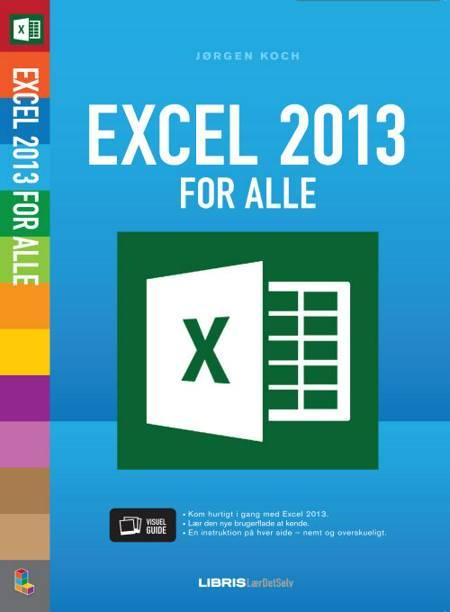 Excel 2013 for alle af Jørgen Koch