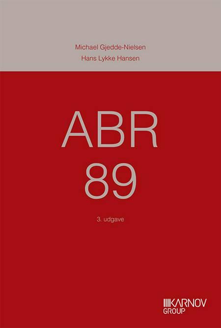 ABR 89 af Hans Lykke Hansen, Michael Gjedde-Nielsen, Henrik Hauge Andersen og Steen Hellmann m.fl.