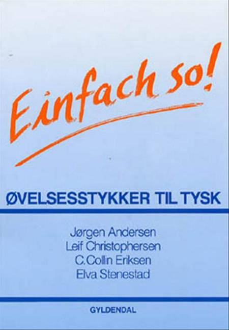 Einfach so! af Jørgen Andersen, Elva Stenestad og Carl Collin Eriksen