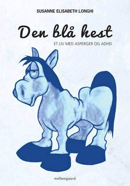 Den blå hest af Susanne Elisabeth Longhi