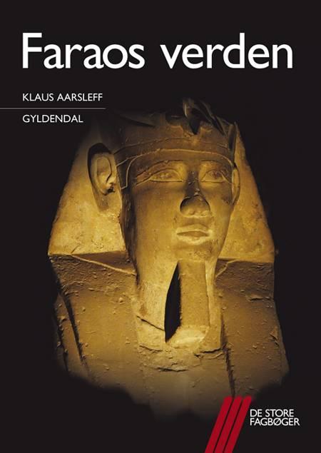 Faraos verden af Klaus Aarsleff