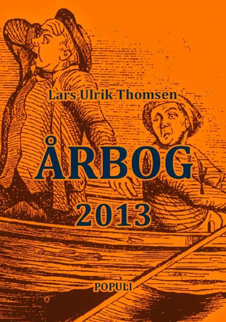 Årbog 2013 af Lars Ulrik Thomsen