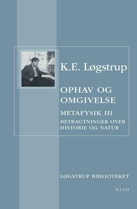 Ophav og omgivelse af K. E. Løgstrup