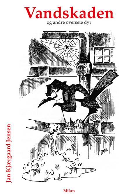 Vandskaden og andre oversete dyr af Jan Kjærgaard Jensen