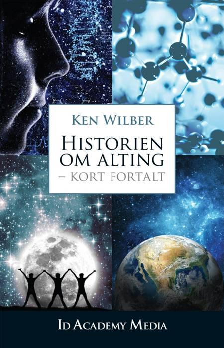 Historien om alting - kort fortalt af Ken Wilber