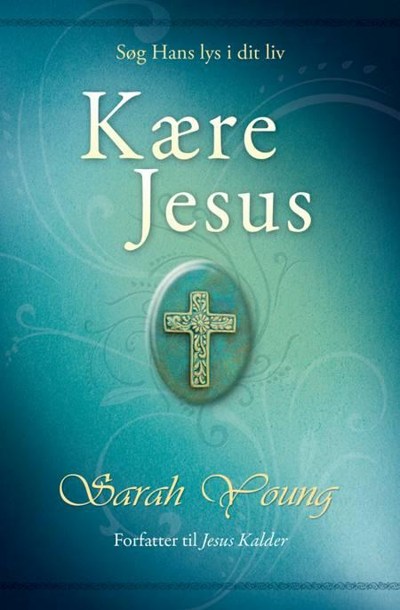Kære Jesus af Sarah Young