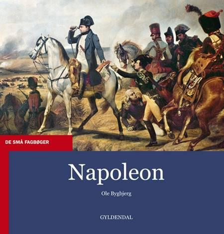 Napoleon af Ole Bygbjerg