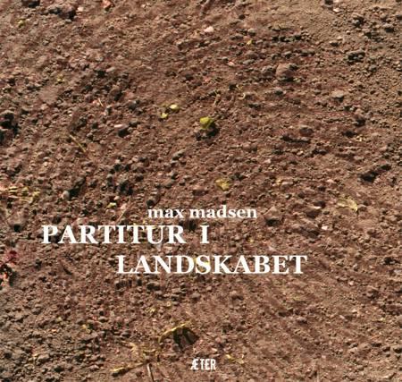 Partitur i Landskabet af Max Madsen