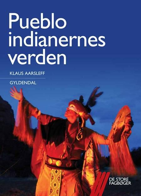 Pueblo-indianernes verden af Klaus Aarsleff