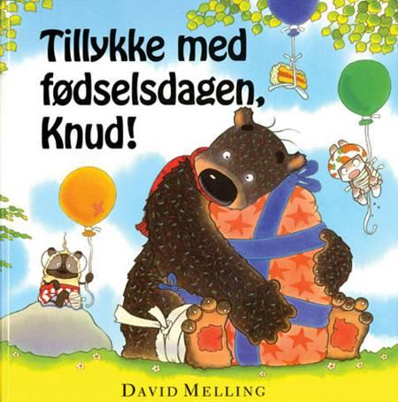 Tillykke med fødselsdagen, Knud! af David Melling