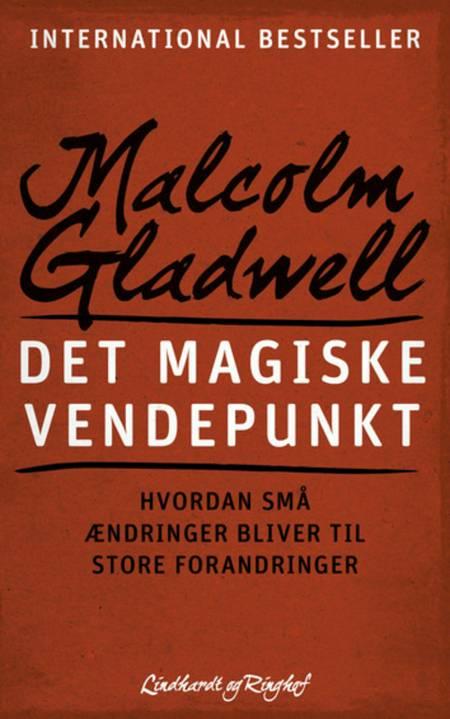 Det magiske vendepunkt af Malcolm Gladwell
