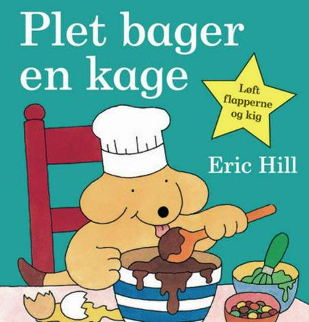 Plet bager en kage af Eric Hill