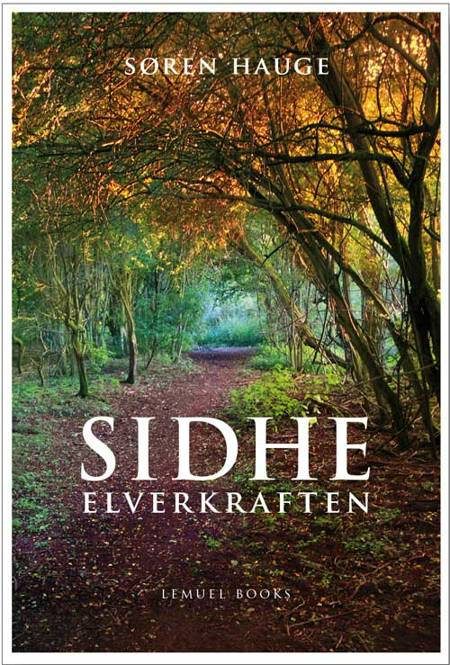 Sidhe - elverkraften af Søren Hauge