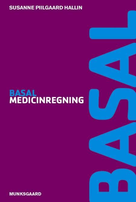 Basal medicinregning af Susanne Piilgaard Hallin