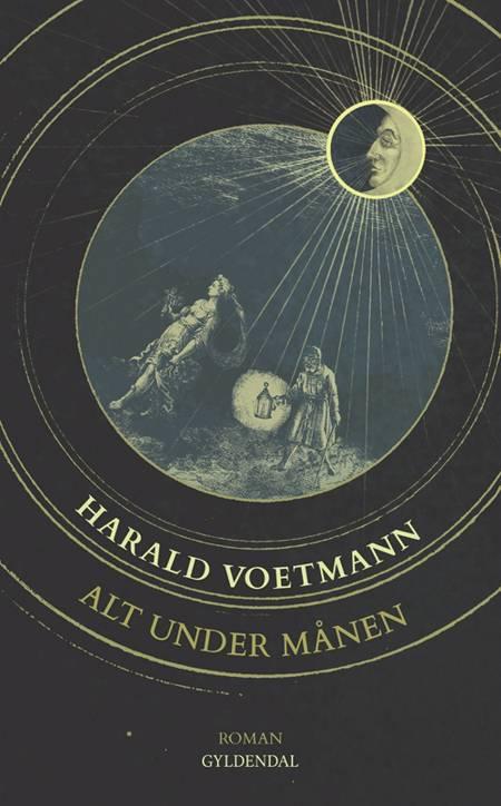 Alt under månen af Harald Voetmann