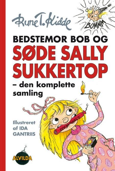 Bedstemor Bob og Søde Sally Sukkertop af Rune T. Kidde