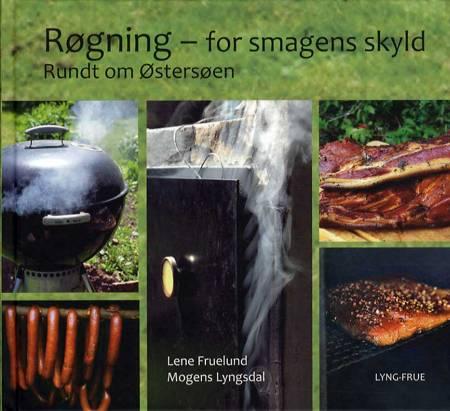 Røgning for smagens skyld af Lene Fruelund og Mogens Lyngsdal