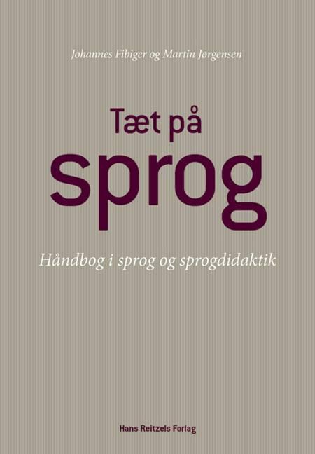Tæt på sprog af Martin Jørgensen og Johannes Fibiger