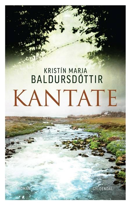 Kantate af Kristín Marja Baldursdóttir