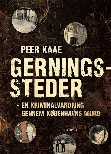 Gerningssteder af Peer Kaae