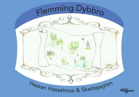 Hassan Hasselmus og skattejagten af Flemming Dybbro