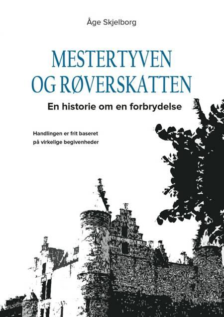 Mestertyven og røverskatten af Åge Skjelborg