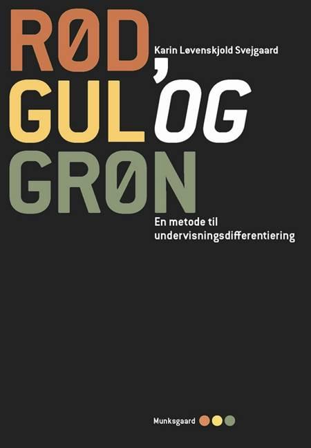 Rød, gul og grøn af Karin Løvenskjold Svejgaard