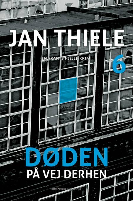 Døden på vej derhen af Jan Thiele og jan Thiele