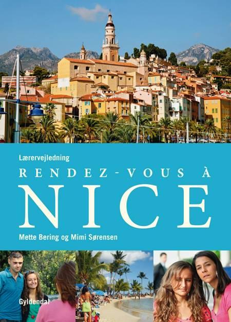 Rendez-vous à Nice af Mette Bering, Mimi Sørensen og EMC Publishing