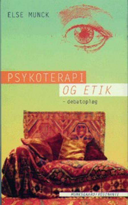 Psykoterapi og etik af Else Munck