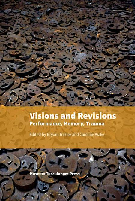 Visions and revisions af Caroline Wake og Brynoni Trezise