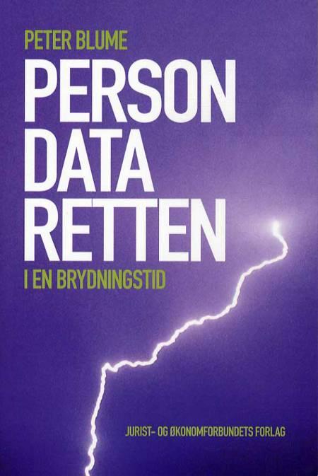 Persondataretten - nu og i fremtiden af Peter Blume