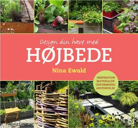Design din have med højbede af Nina Ewald