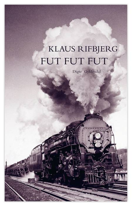 Fut fut fut af Klaus Rifbjerg