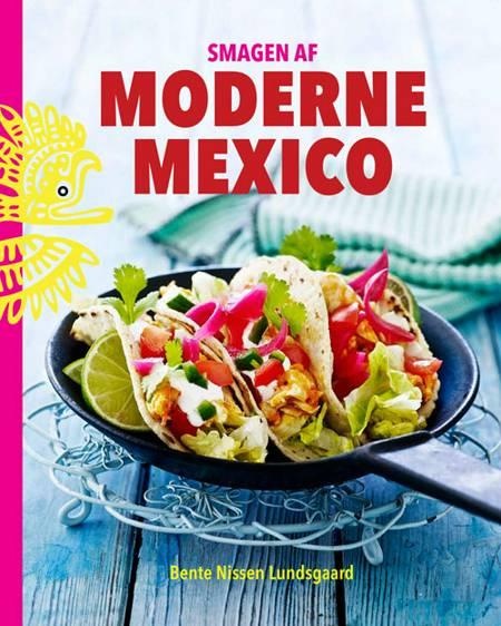 Smagen af moderne Mexico af Bente Nissen Lundsgaard