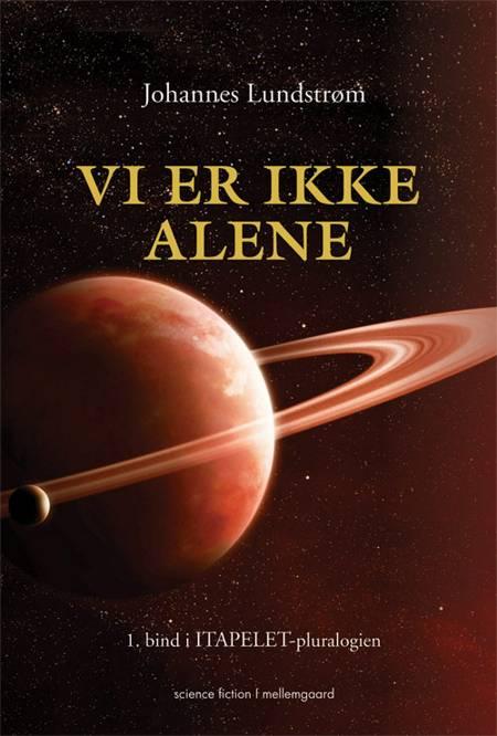 Vi er ikke alene af Johannes Lundstrøm