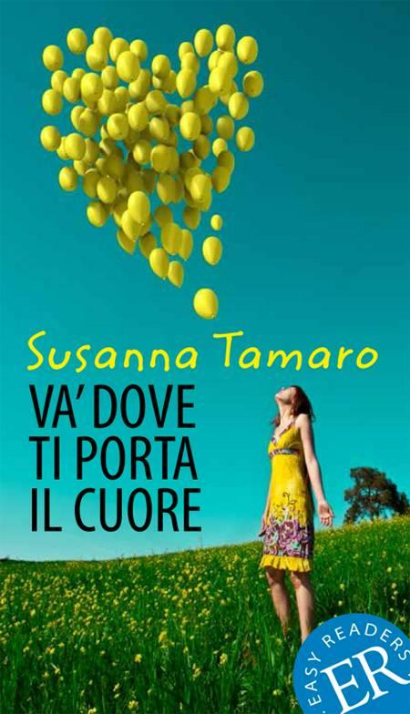 Va´ dove ti porta il cuore af Susanna Tamaro