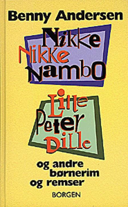Nikke nikke nambo, Lille Peter Dille og andre børnerim og remser af Benny Andersen