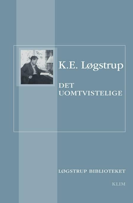Det uomtvistelige af K. E. Løgstrup