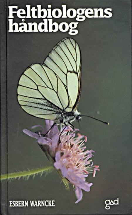 Feltbiologens håndbog af Esbern Warncke