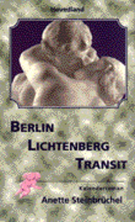 Berlin Lichtenberg transit af Anette Steinbrüchel