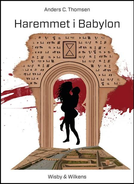 Haremmet i Babylon af Anders C. Thomsen