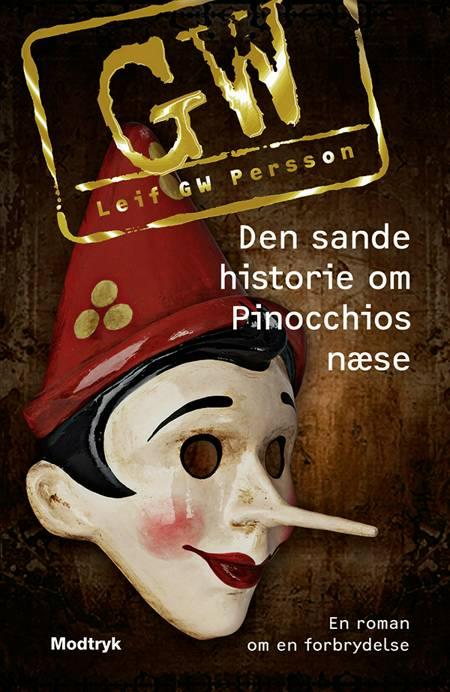 Den sande historie om Pinocchios næse af Leif G. W. Persson