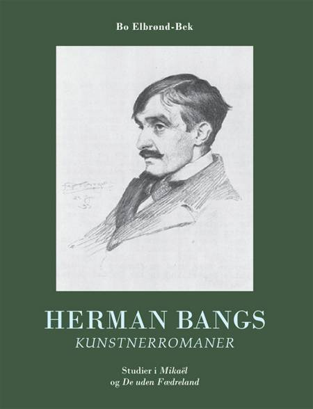 Herman Bangs kunstnerromaner af Bo Elbrønd Bek